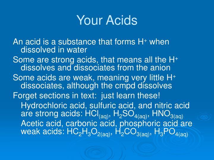 Your Acids