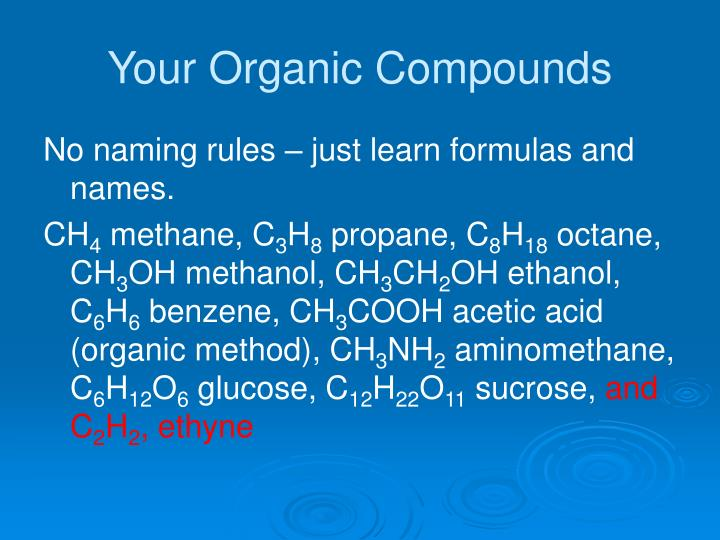 Your Organic Compounds