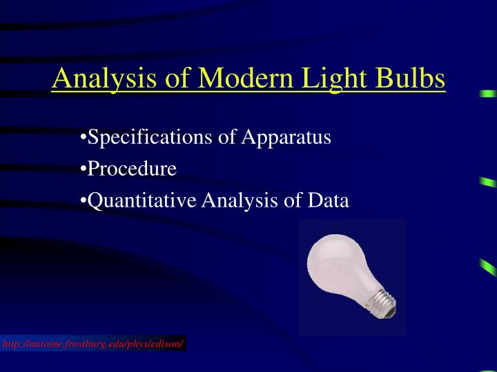 Analysis of Modern Light Bulbs