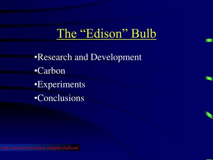 """The """"Edison"""" Bulb"""
