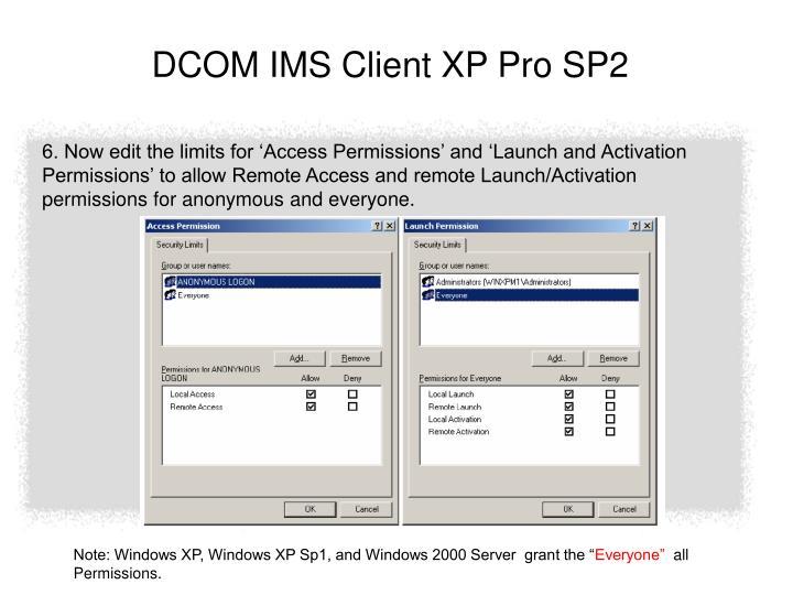 DCOM IMS Client XP Pro SP2