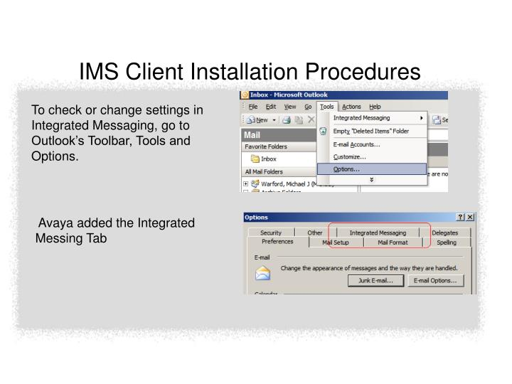 IMS Client Installation Procedures