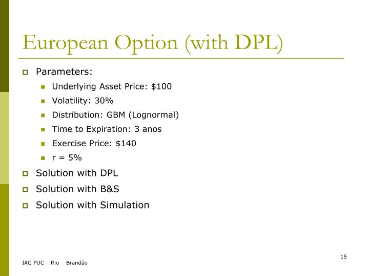 European Option (with DPL)