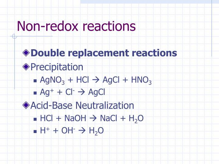 Non-redox reactions