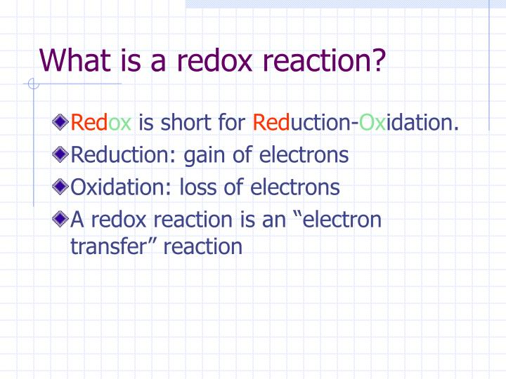 What is a redox reaction