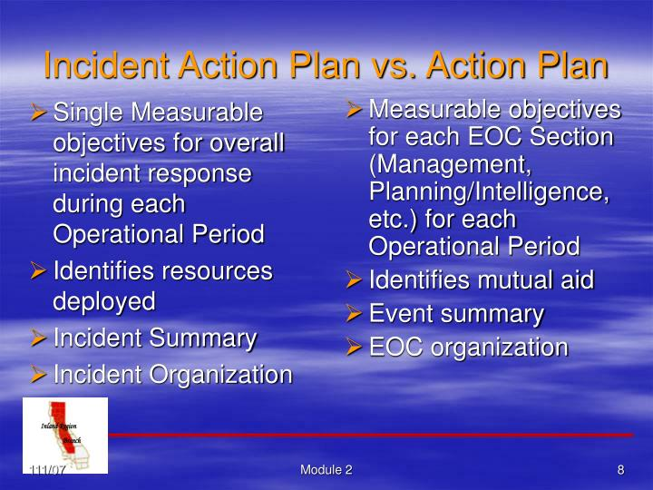 Single Measurable objectives for overall incident response during each Operational Period