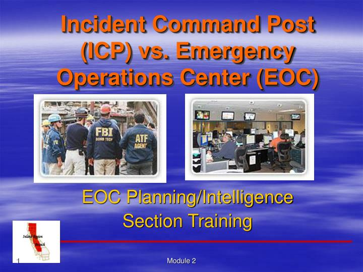 Incident command post icp vs emergency operations center eoc