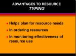 advantages to resource typing