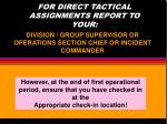 for direct tactical assignments report to your