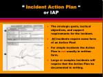 incident action plan or iap