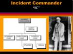 incident commander ic