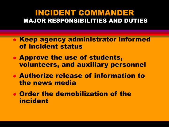 INCIDENT COMMANDER