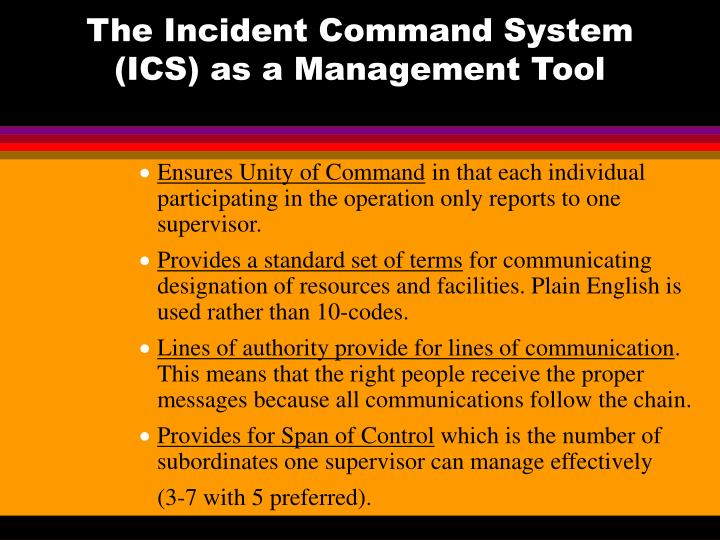 The Incident Command System (ICS) as a Management Tool