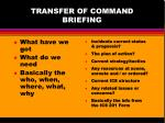 transfer of command briefing