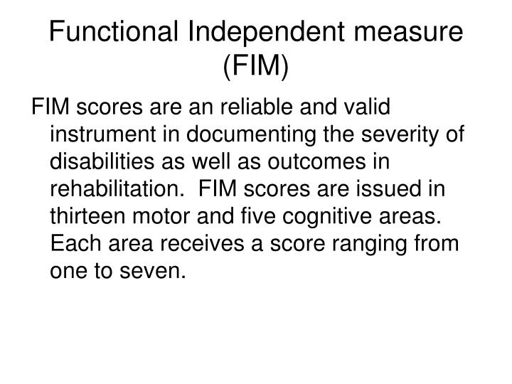 Functional Independent measure (FIM)