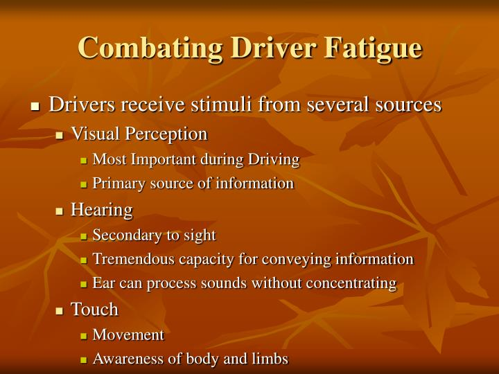 Combating Driver Fatigue