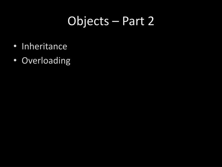 Objects – Part 2