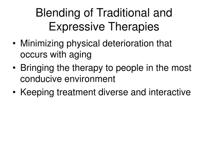 Blending of Traditional and Expressive Therapies