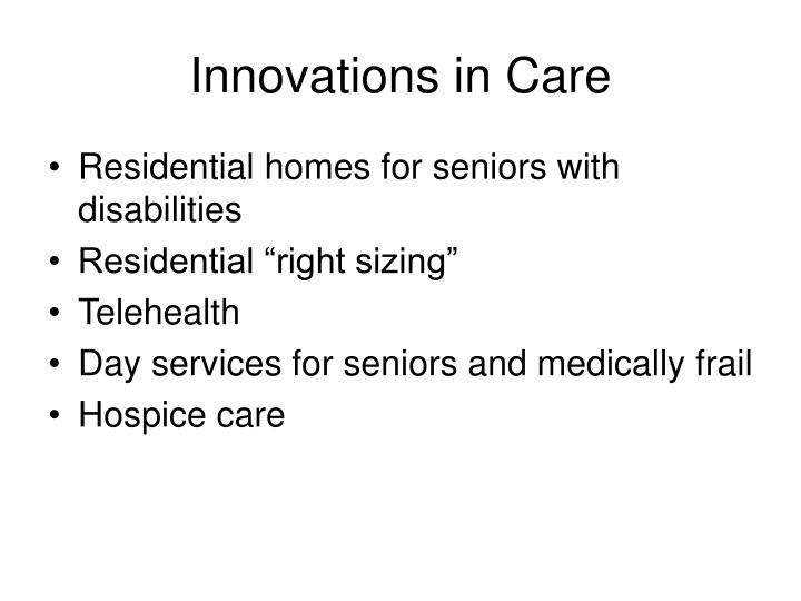 Innovations in Care