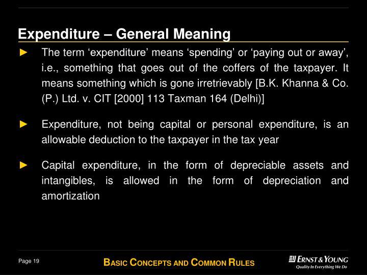 Expenditure –