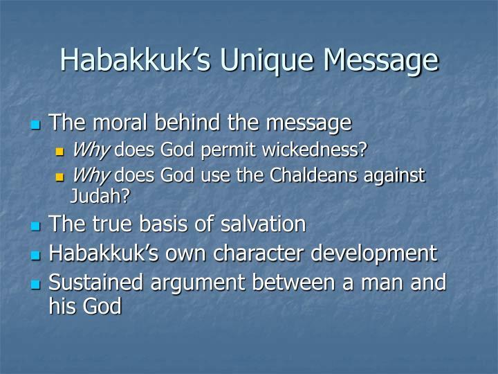Habakkuk's Unique Message