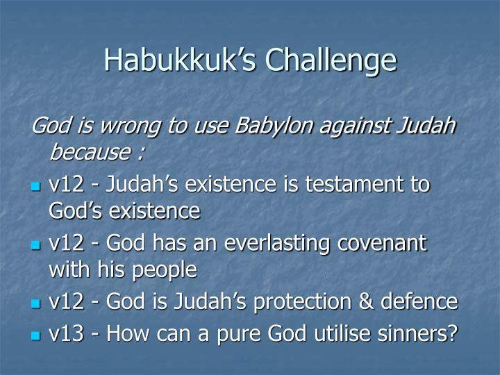 Habukkuk's Challenge