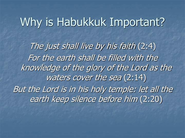 Why is Habukkuk Important?