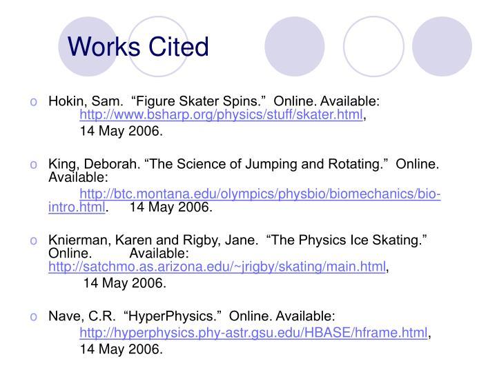"Hokin, Sam.  ""Figure Skater Spins.""  Online. Available:"