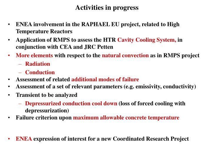 Activities in progress