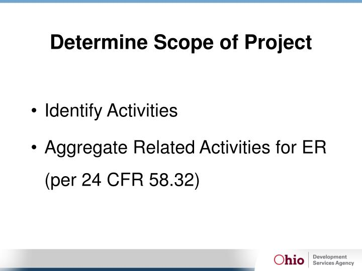 Determine Scope of Project