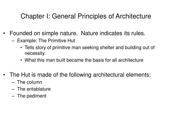 Chapter I: General Principles of Architecture