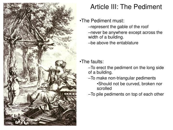 Article III: The Pediment