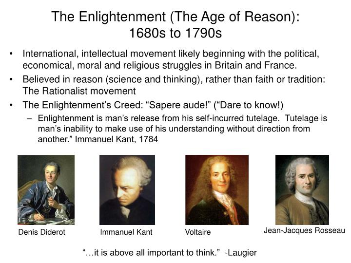 The Enlightenment (The Age of Reason):