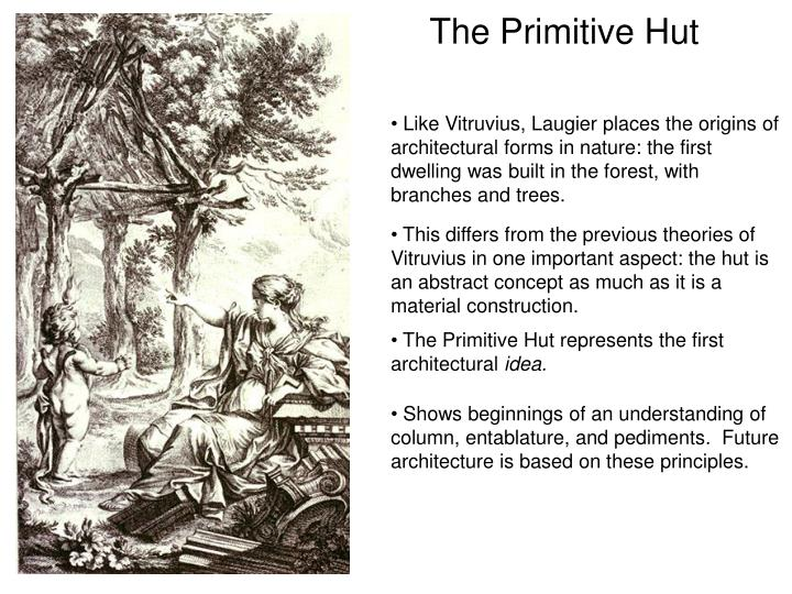 The Primitive Hut