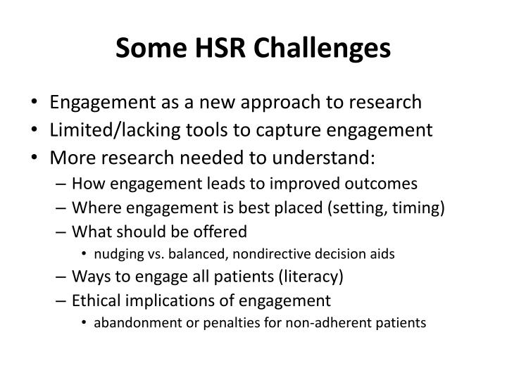 Some HSR Challenges