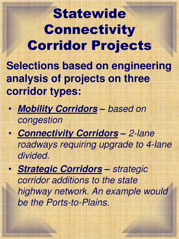 Statewide connectivity corridor projects