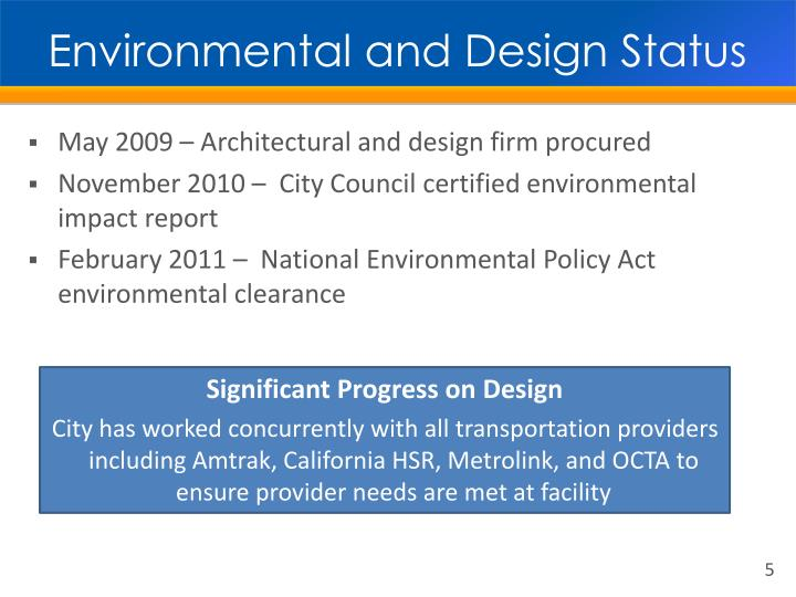 Environmental and Design Status