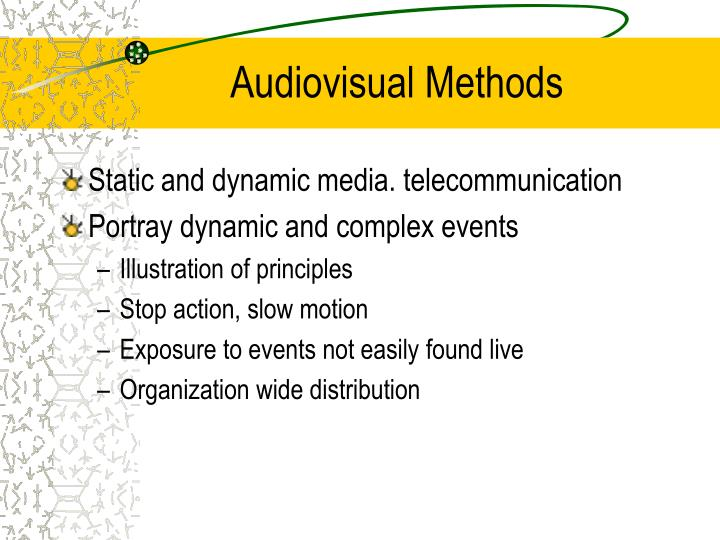 Audiovisual Methods