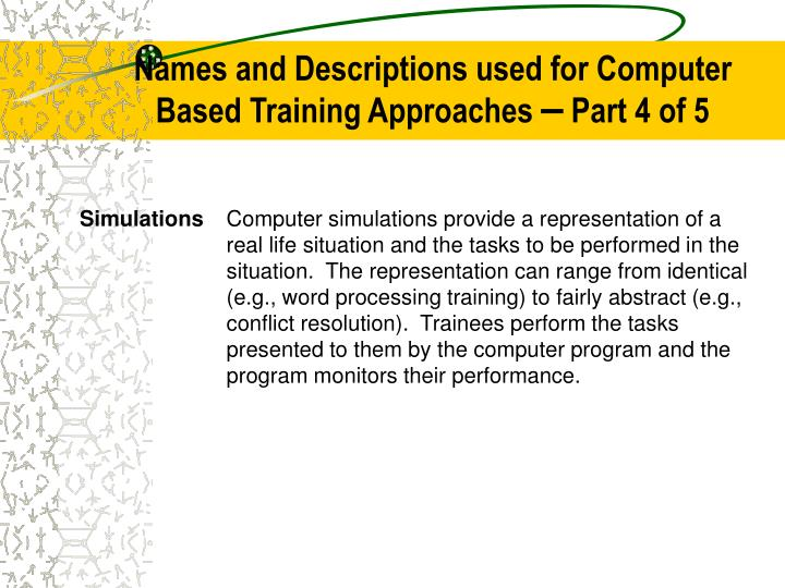 Names and Descriptions used for Computer Based Training Approaches