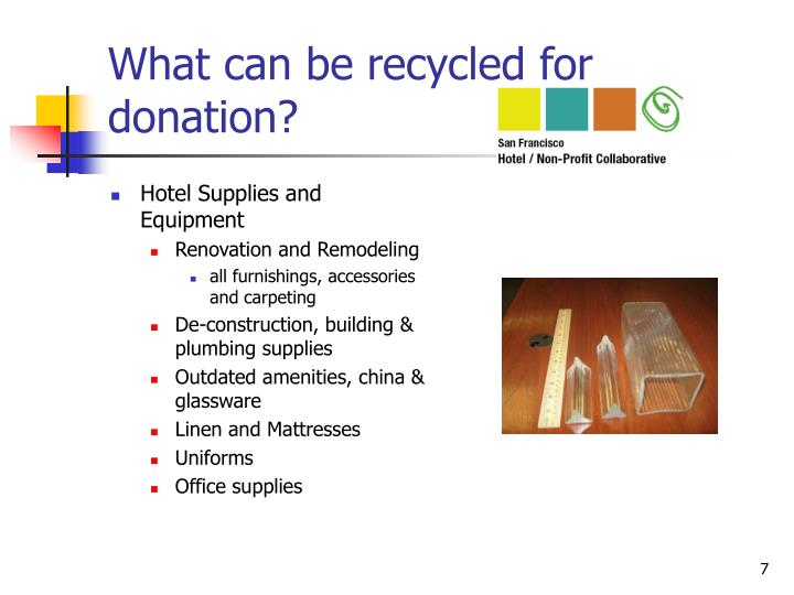 What can be recycled for donation?