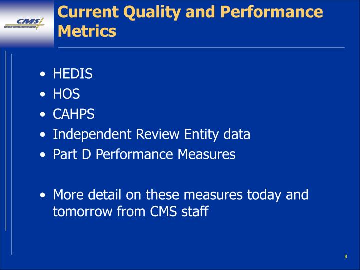 Current Quality and Performance Metrics