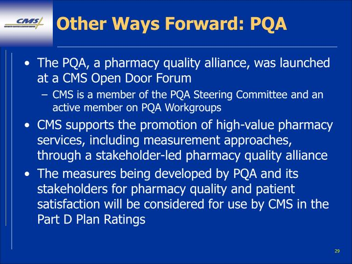 Other Ways Forward: PQA
