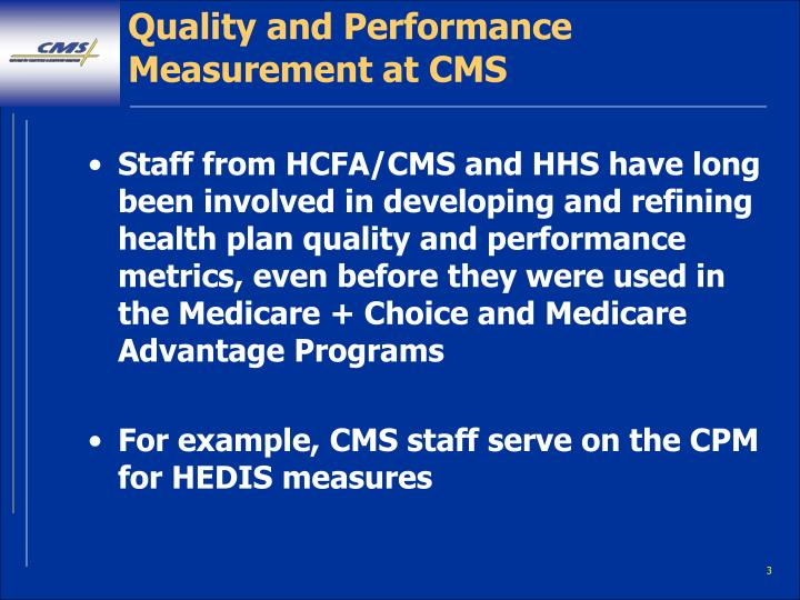 Quality and performance measurement at cms