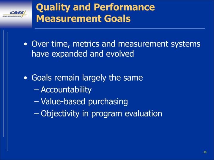 Quality and Performance Measurement Goals