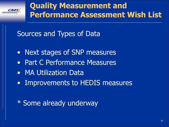 Quality Measurement and Performance Assessment Wish List