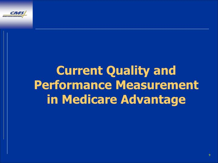 Current Quality and Performance Measurement in Medicare Advantage