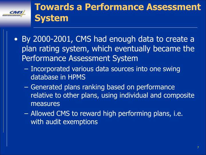 Towards a Performance Assessment System