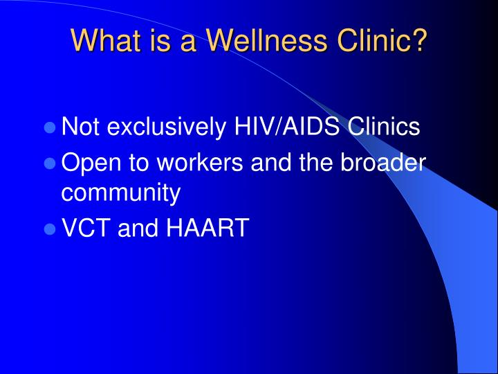 What is a Wellness Clinic?