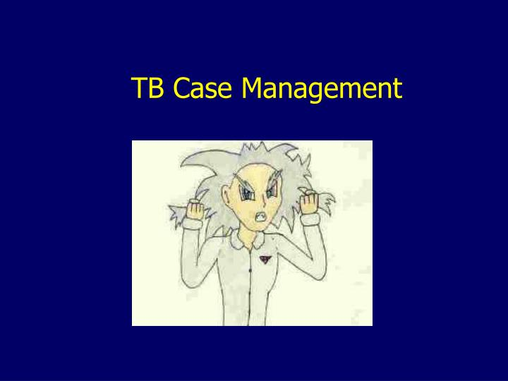 TB Case Management