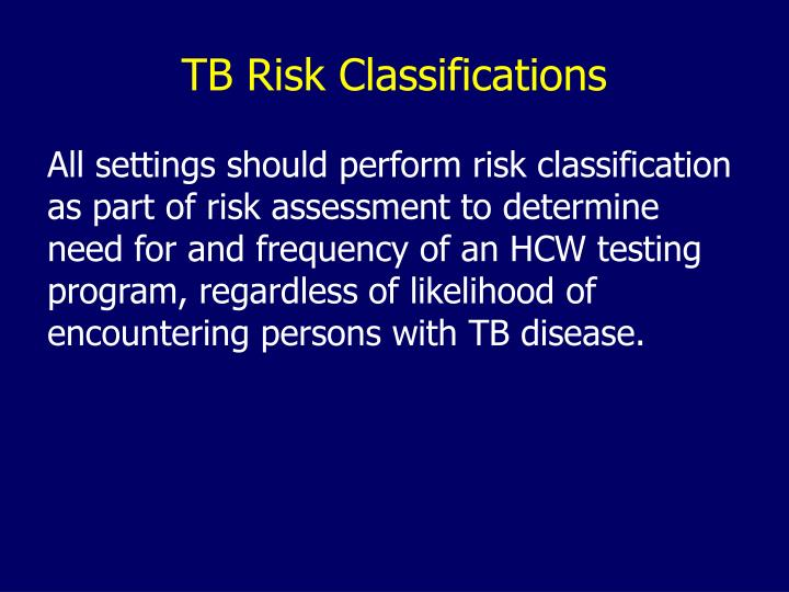 TB Risk Classifications